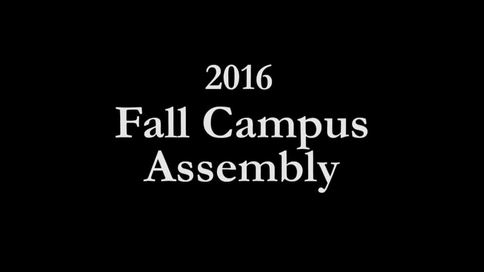 black background with 2016 Fall Campus Assembly written in white